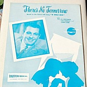 "REDUCED 1949 Sheet Music There's No Tomorrow Based On ""O Sole Mio"""