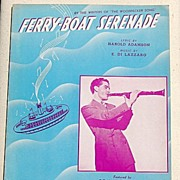 "REDUCED 1940 Vintage Sheet Music ""Ferry-Boat Serenada"""