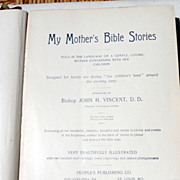 1896 My Mother's Bible Stories Told In The Language Of A Gentle, Loving Mother ...