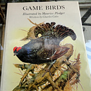 SALE PENDING 1983 Game Birds By Charles Coles Illustrated By Maurice Pleger