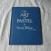 SALE PENDING 1937 The Art Of Pastell By Terrick Williams