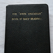 The &quot;John Oxenham&quot; Book Of Daily Readings