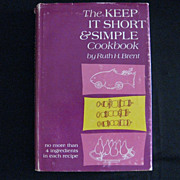 "Vintage Book - ""The Keep it Short & Simple Cookbook"""