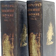 North American Indians Catlins 2 Vol 1857