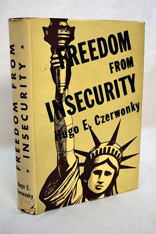Book Freedom From Insecurity Author Signed Presentation Copy