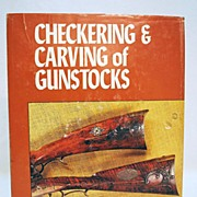 SALE Gun Book Checkering and Carving of Gun stocks