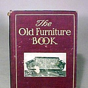 The Old Furniture Antique Reference Book