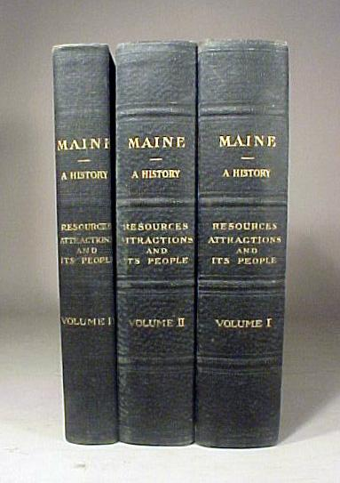 3 Volumes Maine A History Book