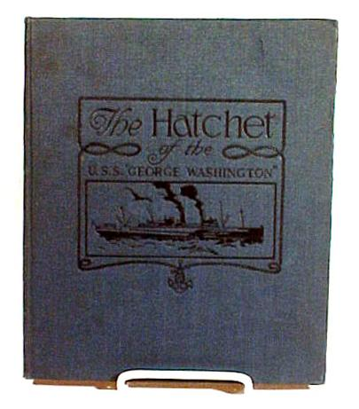 USS George Washington Book The Hatchet