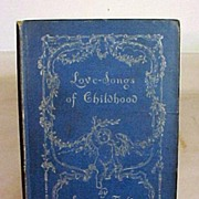SALE Love Songs of Childhood by Eugene Field 1894