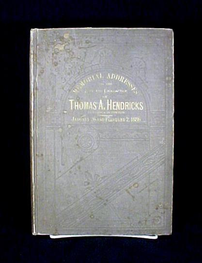 Memorial Address for Thomas A. Hendricks Book