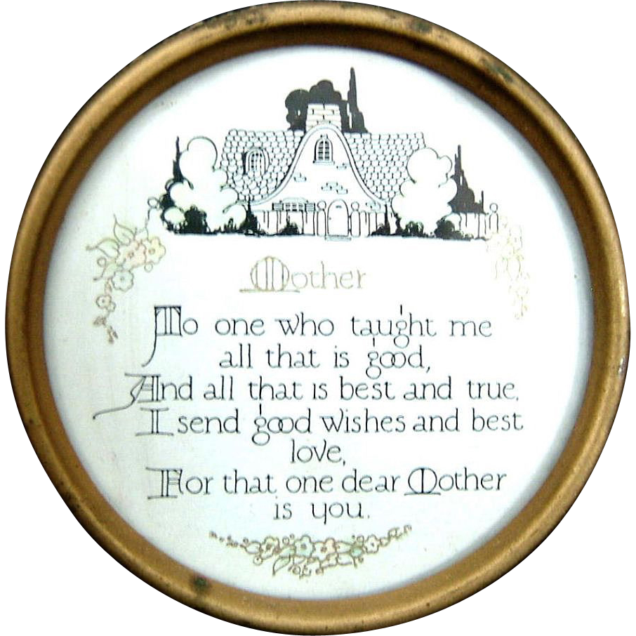 Mother Motto 1920's Very Dear Small Round Framed Very Unusual Size