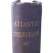 History of the Atlantic Telegraph   by Field, Henry M. First Edition