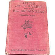 Little Jack Rabbit and the Big Brown Bear 1921 by David Cory