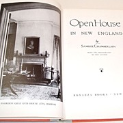 Open House in New England by S. Chamberlain.  Landmark, historic houses in New England.  All p