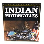 Indian Motorcycles. Enthusiast Color Series.  Buzz Kanter.  1st Ed. As New Condition! Scarce!