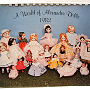 A World of Alexander Dolls from 1920�s to 1980�s.  1982 Calendar.  Great Reference.