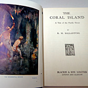 The Coral Island.  Ballantyne.  Blackie & Son.  C. 1920.  Mint condition.