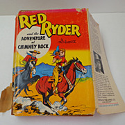 Red Ryder and the Adventure at Chimney Rock.  Fred Harman /  Thomas. 1946 Whitman Pub.  Fine C