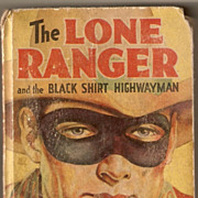 REDUCED The Long Ranger and the Black Shirt Highwayman 1939