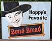 HOPALONG CASSIDY 1950 Bread Large Cardboard Store Sign