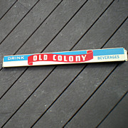 Scarce Old Colony Beverages Soda Pop Door Push