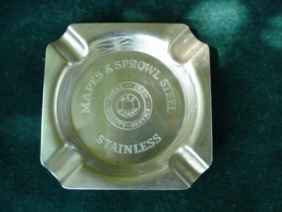 Advertising Ash Tray * Mapes & Sprowl Steel