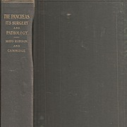 Medical - The Pancreas * Its Surgery and Pathology * 1907