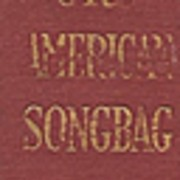 The American Songbag * Carl Sandburg