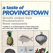 Provincetown - Favorite Restaurant Recipes ~ 1981