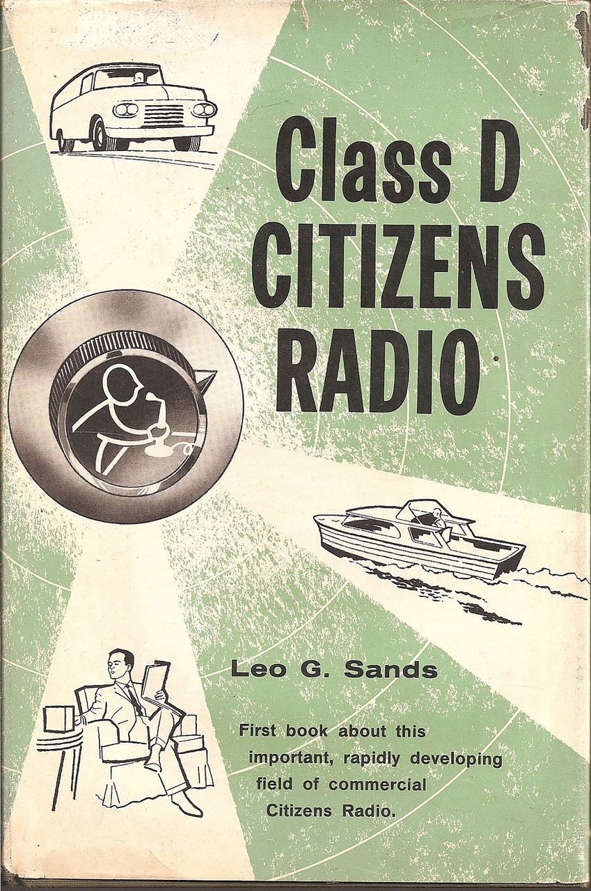 Class D Citizens Radio Book ~ 1960