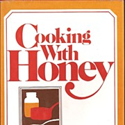 Cooking With Honey Cookbook * 1972