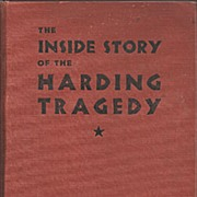 Warren G. Harding * The Inside Story 1932