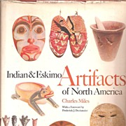 Indian & Eskimo Artifacts of North America + 3 Color Prints