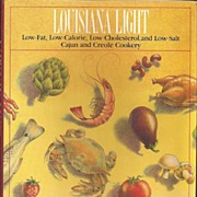 Louisiana Light * Cajun and Creole Cookery