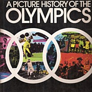 A Picture History of the Olympics * 1972