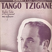 Tango Tzigane Sheet Music by Dave Rubinoff * 1937