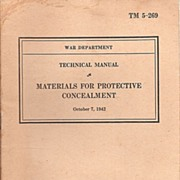 U S Army TM 5 - 269  ~ Materials For Protective Concealment * 1942