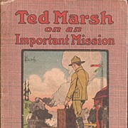 WW1 Boys Book * Ted Marsh on an Important Mission