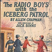 The Radio Boys Book * 1924 by Allin Chapman