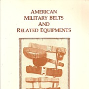 American Military Belts and Related Equipments * 1984