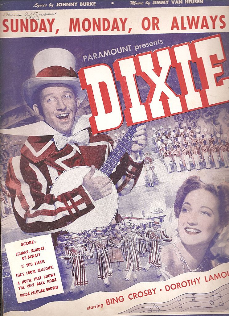 Dixie Bing Crosby Sheet Music ~ Sunday, Monday or Always