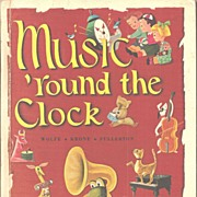 Music Around the Clock * Children's Music Book *  1955 / 1963