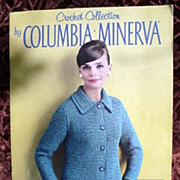 Columbia * Minerva Crochet Collection Booklet * 1960's