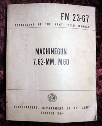 Army Machinegun Manual * 1964