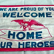 World War 11 Era - Welcome Home Cloth Sign