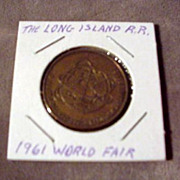 New York World's Fair 1964-1965 L.I.R.R. Token - 1961