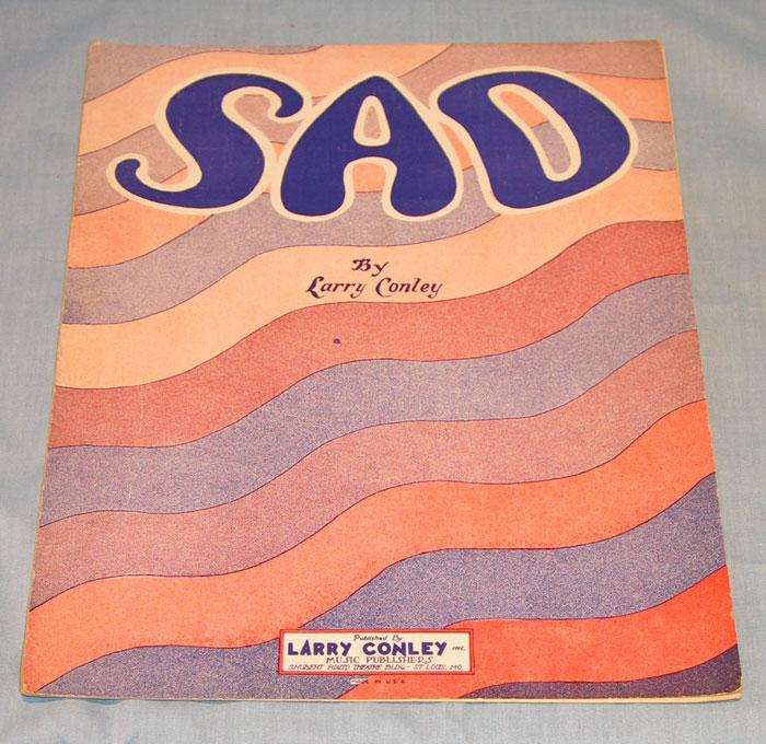 "Sheet Music c 1927 ""SAD"" by Larry Conley"