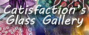 Catisfaction's Glass Gallery
