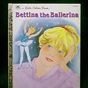 "SALE First Edition Rare ""Bettina the Ballerina"" Little Golden Book!"